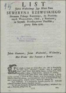 List Jaśnie Wielmożnego Jego Mości Pana Seweryna Rzewuskiego Hetmana Polnego Koronnego, do Prześwietnych Woiewodztw, Ziem, y Powiatow, na Seymiki Przedseymowe Poselskie, pisany Roku 1776