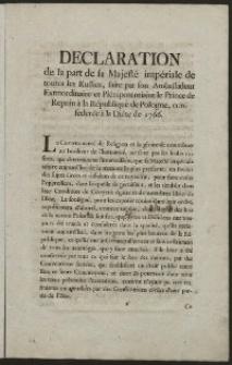 Declaration de la part de sa Majesté impériale de toutes les Russies, faite par son Ambassadeur Extraordinaire et Plénipotentiaire le Prince de Repnin à la République de Pologne, confederée à la Diéte de 1766