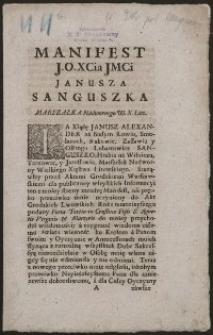 Manifest J. O. XCia JMCi Janusza Sanguszka Marszałka Nadwornego W. X. Litt.