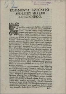 Kommissya Rzeczypospolitey Skarbu Koronnego. Uniwersał względem Czopowego od Trunkow z Zagranicy przychodzących, i expedycyi Kupcow