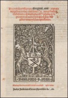 Decretales d[omi]ni pape Gregorii noni accurata dilige[n]tia tertio eme[n]date: summoq[ue] studio elaborate: cu[m] multiplicib[u]s tabulis [et] rep[er]toriis ad materias quascu[m]q[ue] dilige[n]ter inuenie[n]das aptissimis : Quinq[ue] libri decretaliu[m] totide[m] vocabulis explicantur. Judex: Judicium: Clerus: Sponsalia: Crimen