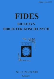 Fides : biuletyn bibliotek kościelnych. 2008, nr 1/2 (26/27)
