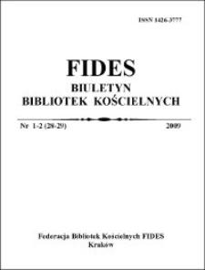 Fides : biuletyn bibliotek kościelnych. 2009, nr 1/2 (28/29)