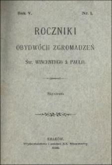 Roczniki Obydwóch Zgromadzeń św. Wincentego a Paulo. R. 5, nr 1-4 (1899)
