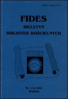 Fides : biuletyn bibliotek kościelnych. 1997, nr 1/2. Część urzędowa (s. 1-28)