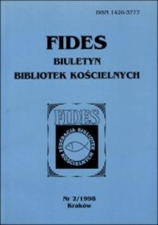 Fides : biuletyn bibliotek kościelnych. 1998, nr 2. Część urzędowa (s. 1-26)