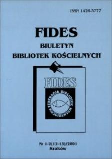 Fides : biuletyn bibliotek kościelnych. 2001, nr 1/2. Część urzędowa (s. 3-37)