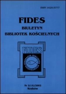 Fides : biuletyn bibliotek kościelnych. 2002, nr 2. [Recenzje stron internetowych] (s. 97-122)
