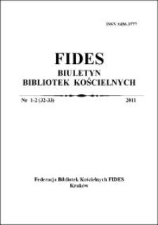 Fides : biuletyn bibliotek kościelnych. 2011, nr 1/2 (32/33)