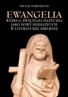 Ewangelia według świętego Mateusza jako Nowy Heksateuch w literaturze biblijnej