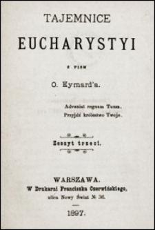 Tajemnice Eucharystyi. Z. 3