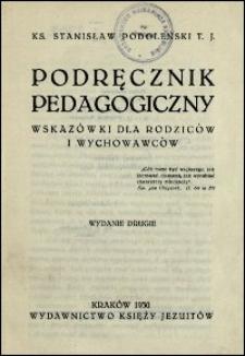 Podręcznik pedagogiczny : wskazówki dla rodziców i wychowawców. - Wyd. 2