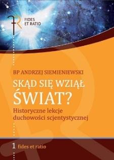 Skąd się wziął świat? : historyczne lekcje duchowości scjentystycznej