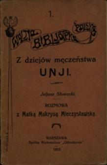 Rozmowa z Matką Makryną Mieczysławską