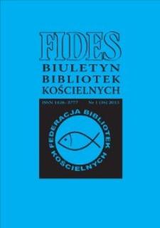 Fides : biuletyn bibliotek kościelnych. 2013, nr 1 (36)