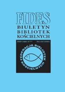 Fides : biuletyn bibliotek kościelnych. 2013, nr 2 (37)