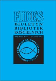 Fides : biuletyn bibliotek kościelnych. 2014, nr 1 (38)