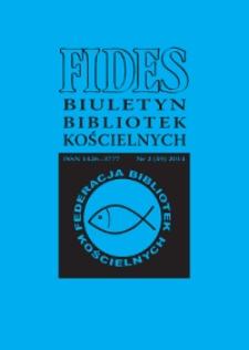 Fides : biuletyn bibliotek kościelnych. 2014, nr 2 (39)