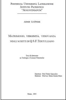 Matrimonio, verginità, vedovanza negli scritti di Q.S.F. Tertulliano