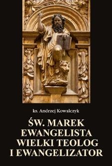 Św. Marek Ewangelista wielki teolog i ewangelizator