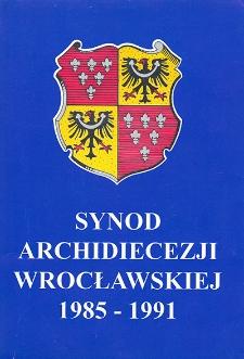 Synod Archidiecezji Wrocławskiej : 1985-1991