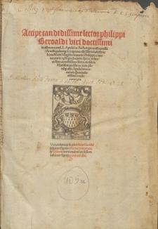 Accipe candidissime lector philippi beroaldi viri doctissimi in asinum aureu[m] L. Apulei ex Archetypo redimpressa ... commentaria ... .