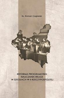 Reforma programowa nauczania religii w szkołach II Rzeczypospolitej w założeniach Ustawy o ustroju szkolnictwa z 1932 r.