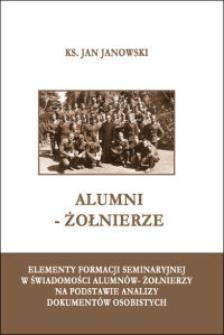 Alumni-żołnierze : elementy formacji seminaryjnej w świadomości alumnów-żołnierzy na podstawie analizy dokumentów osobistych
