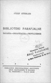Bibljoteki parafjalne : zadania, organizacja, prowadzenie
