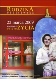 Rodzina wrocławska : 22 marca 2009 : Rodzinne Święto Życia