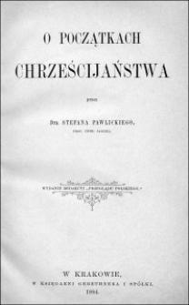 O początkach chrześcijaństwa