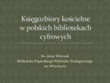 Księgozbiory kościelne w polskich bibliotekach cyfrowych
