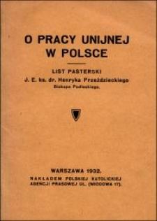 O pracy unijnej w Polsce : list pasterski J. E. ks. dr. Henryka Przeździeckiego Biskupa Podlaskiego