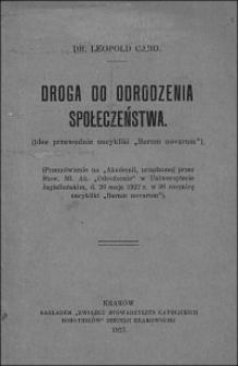"""Droga do odrodzenia społeczeństwa : (idee przewodnie encykliki """"Rerum novarum"""")"""