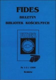 Słowo wstępne (FIDES Biuletyn Bibliotek Kościelnych 1996 nr 1-2)
