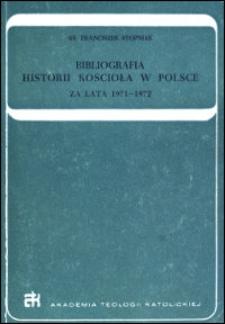 Bibliografia historii Kościoła w Polsce : za lata 1971-1972