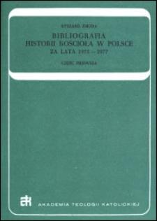 Bibliografia historii Kościoła w Polsce : za lata 1975-1977. Cz. 1