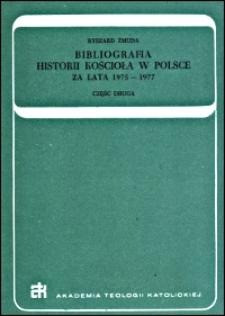 Bibliografia historii Kościoła w Polsce : za lata 1975-1977. Cz. 2