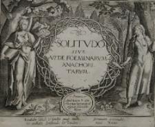 Solitudo sive vitae foeminarum anachoritarum [wystawa]