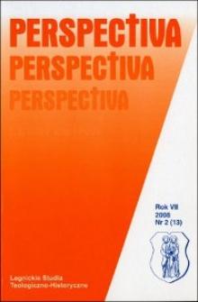 Perspectiva : legnickie studia teologiczno-historyczne. R.7 (2008), nr 2