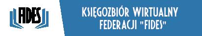 """Księgozbiór Wirtualny Federacji """"Fides"""""""